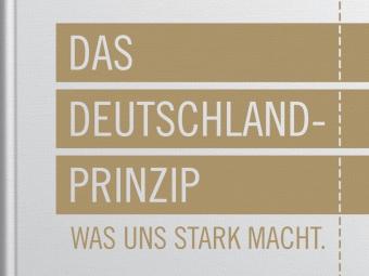 Das Deutschland-Prinzip – Was uns stark macht. Hrsg.: Wolfgang Clement